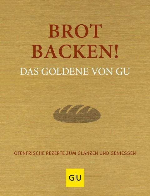 Buchcover Brot backen: Das Goldene von GU